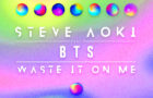 Slushii remixe « Waste It On Me » de Steve Aoki feat. BTS !