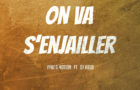 Vybz&Motion feat Dj Vielo : « On va s'enjailler » !