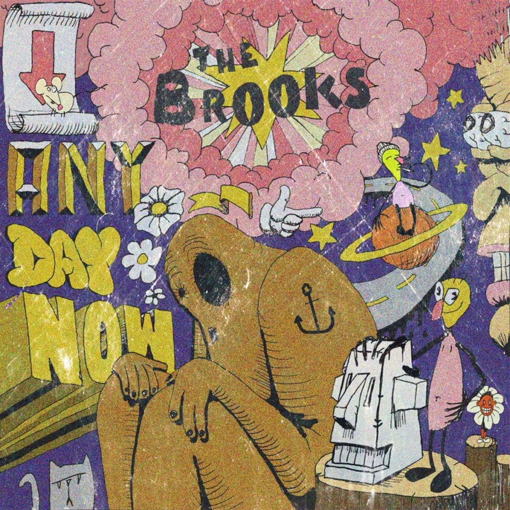 The Brooks - Any Day Now